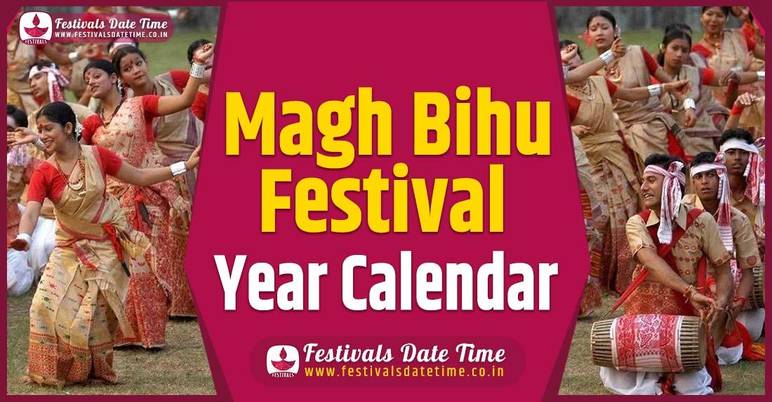 Magh Bihu Year Calendar, Magh Bihu Festival Schedule