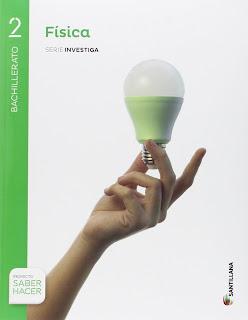 Libro Física 2º Bachillerato Santillana Proyecto Saber Hacer Serie Investiga