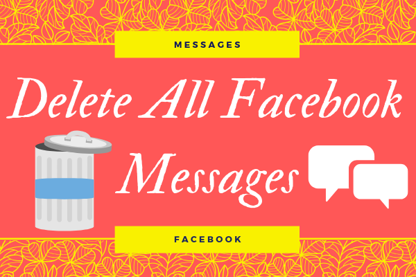 Delete All Facebook Messages