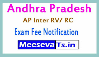 Andhra Pradesh (AP) Inter RV/ RC Exam Fee Notification 2017