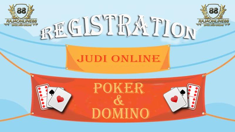 Cara Daftar Agen Poker Online Terpercaya Indonesia RajasenangQQ