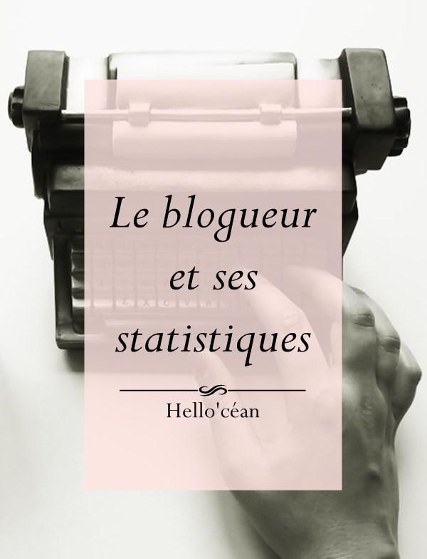 Le blogueur et ses stats