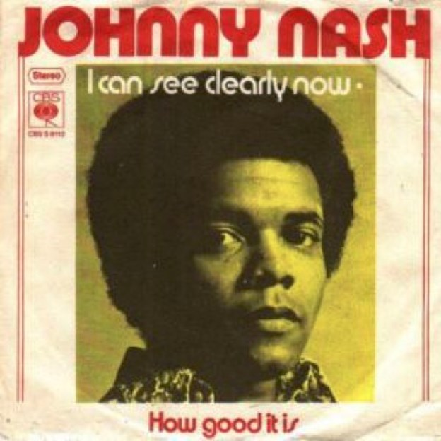 Johnny Nash. I Can See Clearly Now