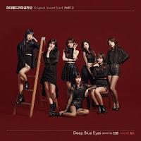 Download Lagu MP3, MV, Video, Lyrics Girls Next Door – Deep Blue Eyes (Idol Drama Operation Team OST Part.2)