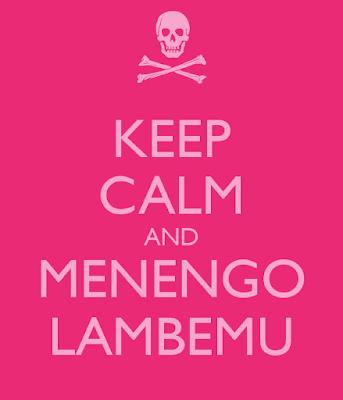https://sd.keepcalm-o-matic.co.uk/i/keep-calm-and-menengo-lambemu.png