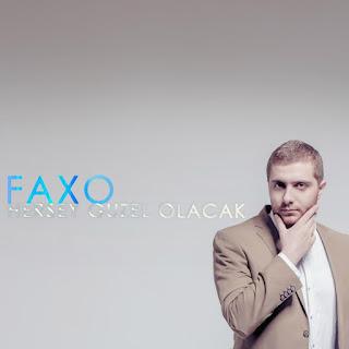 faxo herşey güzel olacak şarkı sözleri