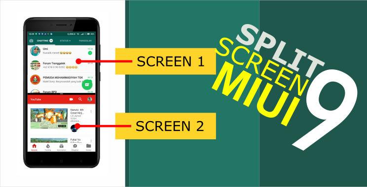 ialah fitur terbaru yang disematkan di Android N  Cara Menggunakan Split Screen di Xiaomi