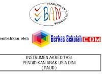 Instrument Akreditasi BAN-PAUD Format PDF Terbaru Lengkap dan Gratis