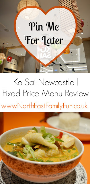 Ko Sai Newcastle - Fixed Price Lunch Menu | A Review from North East Family Fun Blog