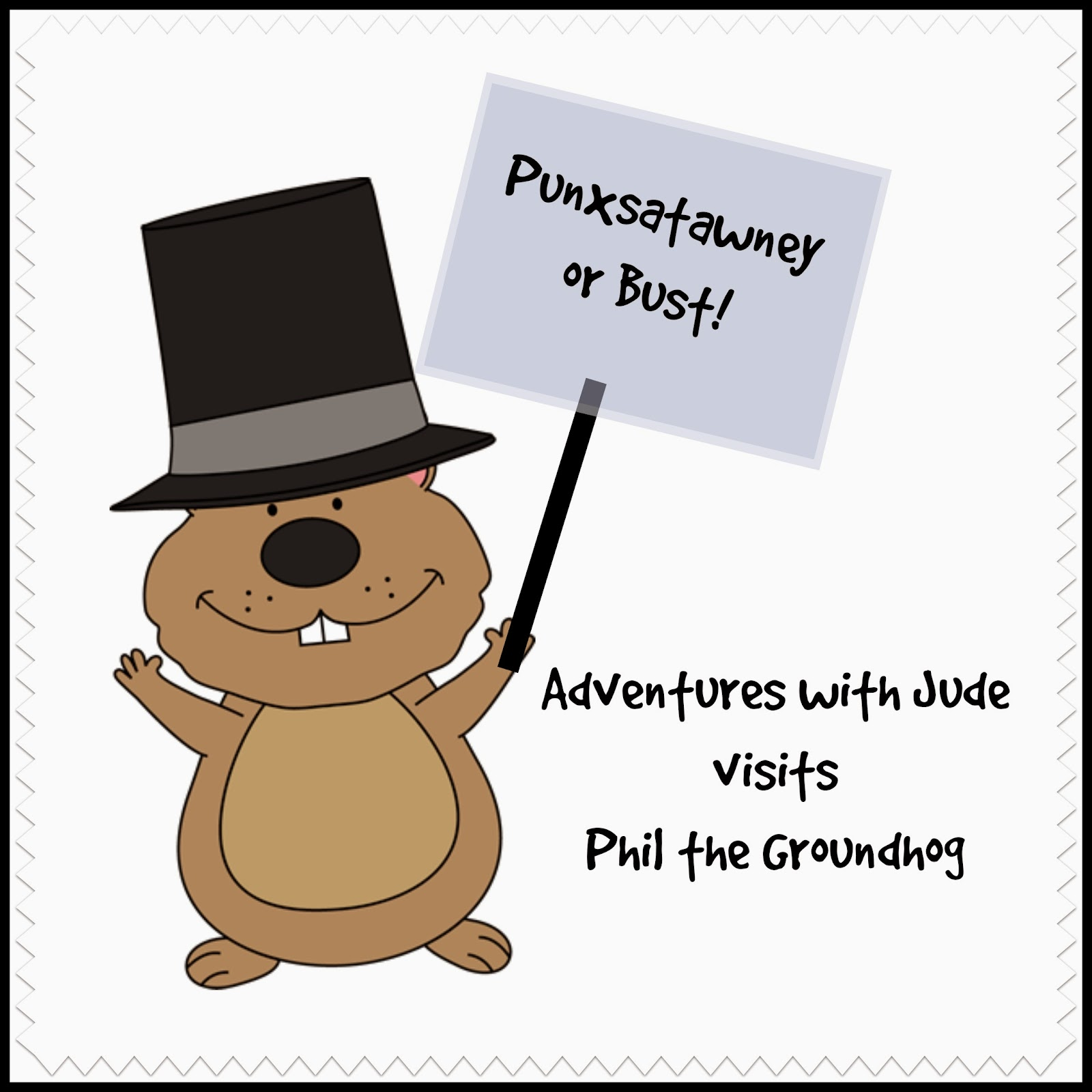 Punxsutawney or Bust: Adventures with Jude visits Phil the Groundhog