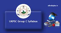UKPSC Group C Syllabus