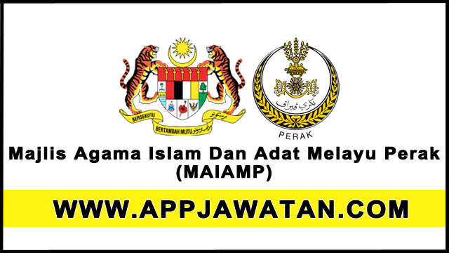 Majlis Agama Islam Dan Adat Melayu Perak (MAIAMP)
