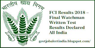 FCI Results 2018 – Watchman Written Test Results