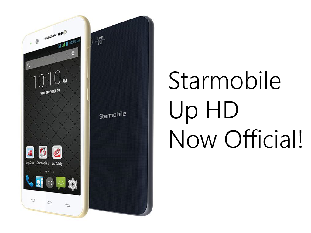 Starmobile Up HD Announced, Priced At 4,990