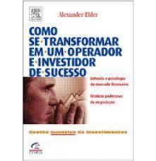 Livro Como se Transformar em um Operador e Investidor de