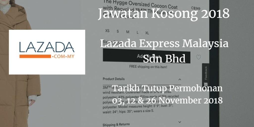 Jawatan Kosong Lazada Express Malaysia Sdn Bhd 03 , 12 & 26 November 2018