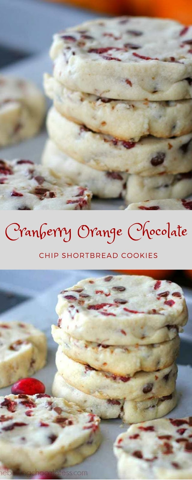 Cranberry Orange Chocolate Chip Shortbread Cookies