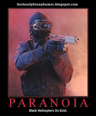 Paranoia - Black Helicopters Do Exist