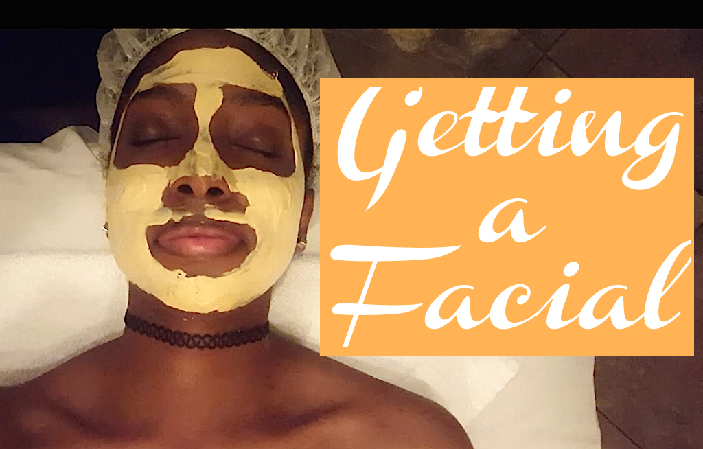 BEAUTY | Getting a Facial