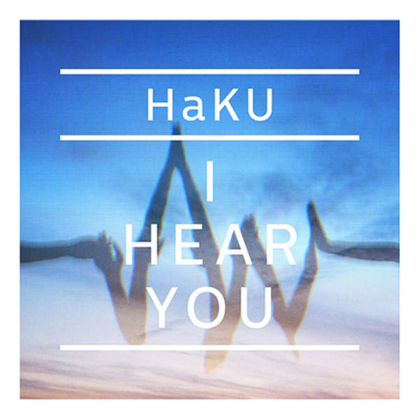 [Album] HaKU – I HEAR YOU (2015.07.01/MP3/RAR)