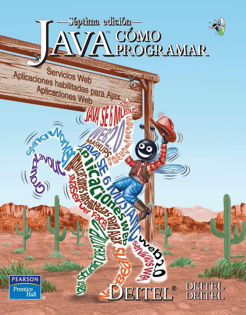 Cómo programar en Java, 7ma Edición – Paul J. Deitel