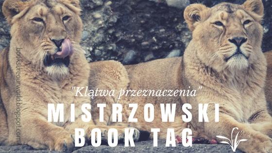 """Mistrzowski Book Tag inspirowany """"Klątwą przeznaczenia"""""""