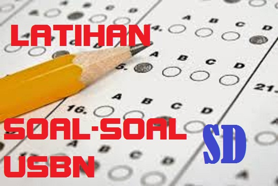 Soal Latihan Usbn Matematika Sd Mi 2018 Tahun Pelajaran