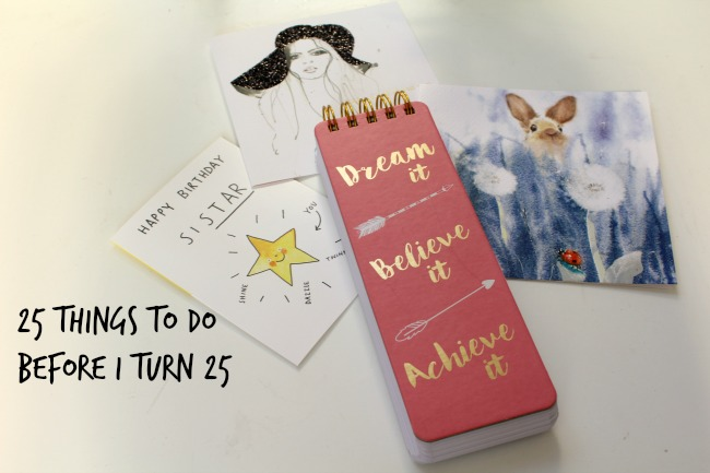 25 things I want to achieve before I turn 25 - Nourish ME www.nourishmeblog.co.uk