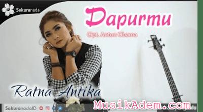 Download Lagu Terbaru Ratna Antika - Dapurmu Mp3 Gratis