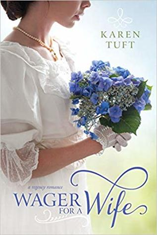 Heidi Reads... Wager for a Wife by Karen Tuft