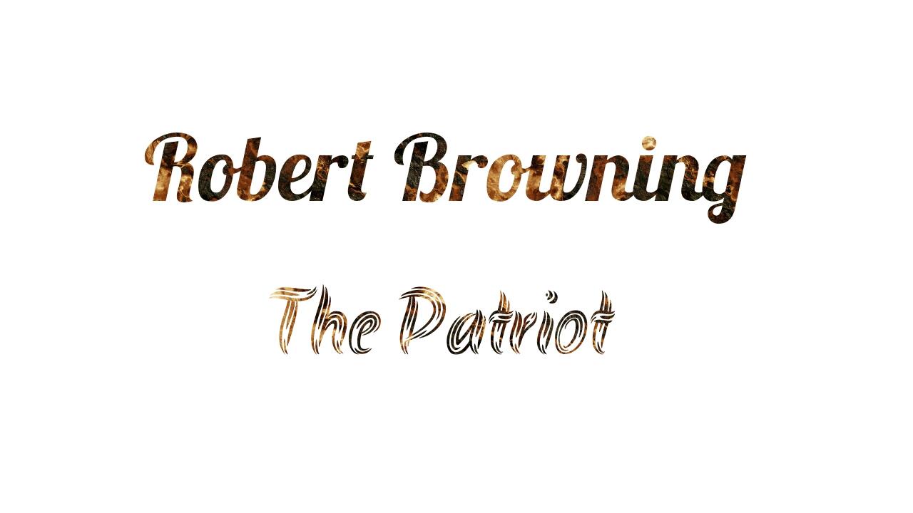 appreciation of the poem the patriot