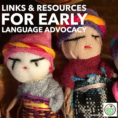 Links & Resources to Advocate for Early Language Learning
