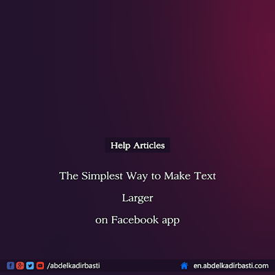 The Simplest Way to Make Text Larger on Facebook app