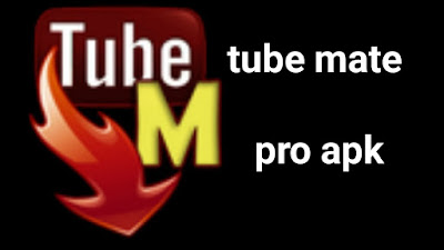 TubeMate Apk for Android | YouTube Downloader