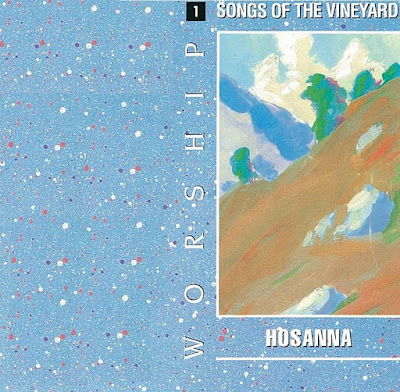 Worship Songs Of The Vineyard-Vol 1-Hosanna-