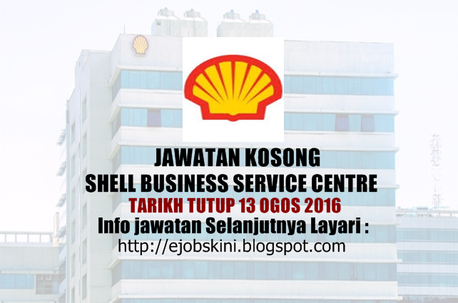jawatan kosong di Shell Business Service Centre Ogos 2016