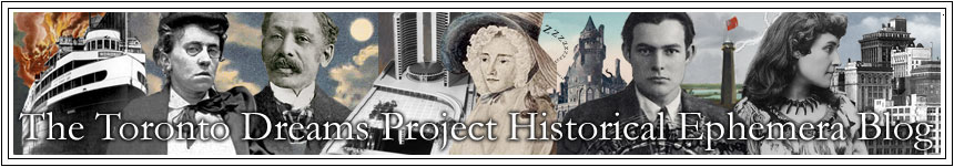 The Toronto Dreams Project Historical Ephemera Blog