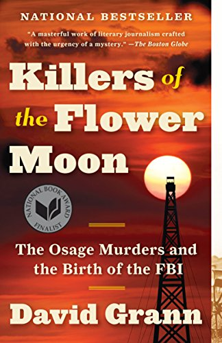 https://www.penguinrandomhouse.com/books/208562/killers-of-the-flower-moon-by-david-grann/9780307742483/