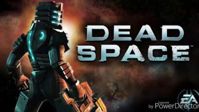Dead Space Apk+Data Full Download