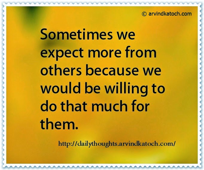 expect, more, willing, Daily Quote, Thought