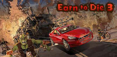 لعبة Earn To Die 3 للأندرويد، لعبة Earn To Die 3 مدفوعة للأندرويد