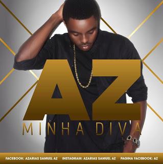 Az - Minha Diva ( 2o16 ) [DOWNLOAD]