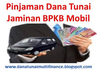 pinjaman dana tunai jaminan bpkb mobil, pinjaman dana tunai jaminan bpkb mobil matik, pinjaman dana tunai jaminan bpkb mobil manual