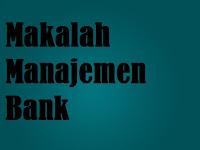 Makalah Manajemen Bank