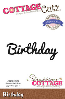 http://www.scrappingcottage.com/cottagecutzexpressionsbirthday.aspx