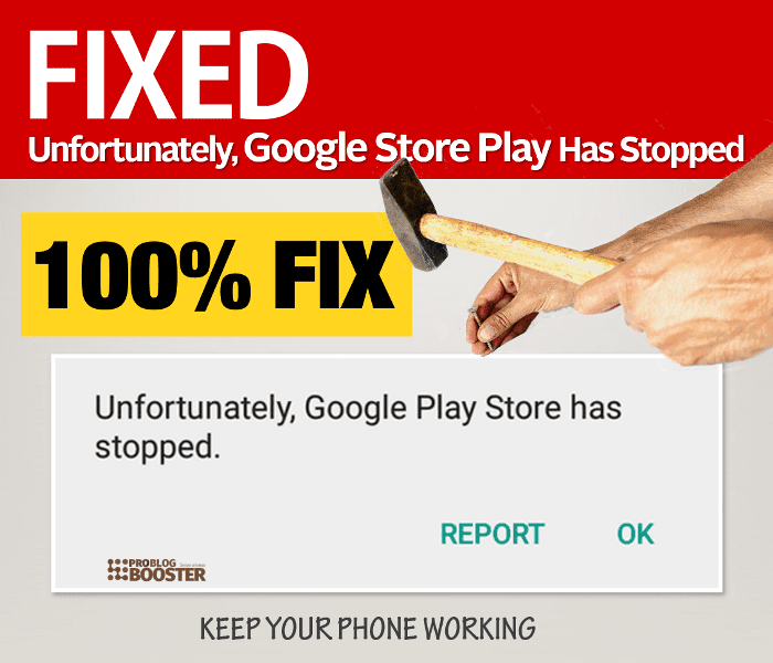 Fixing Unfortunately, Google Store Play Has Stopped