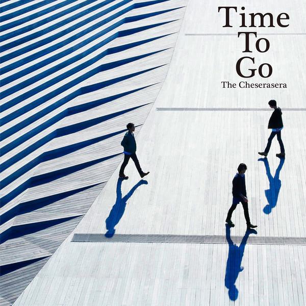 [Album] The Cheserasera – Time To Go (2016.04.06/MP3/RAR)