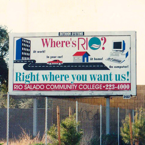 Vintage 90s billboard that reads: Where's Rio  Right where you want us!  At work, in your car, at home, on computer