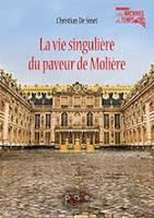 La vie singulière du paveur de Molière