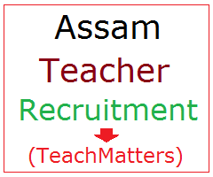 image : DEE Assam Teacher Recruitment 2017 @ TeachMatters